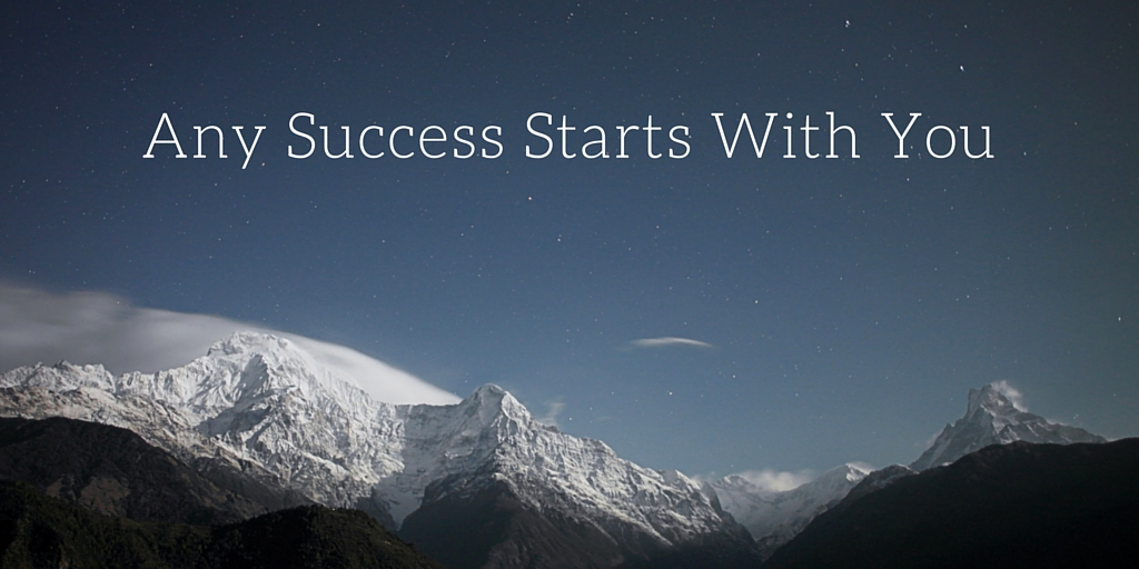 Any Success Starts With You