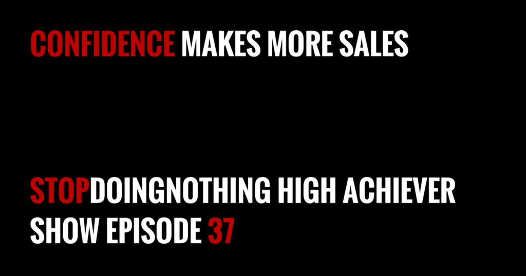 confidence makes more sales